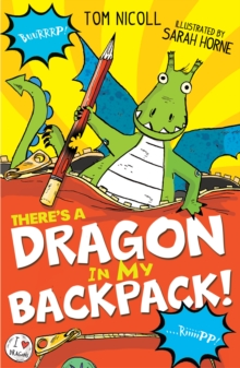 There's a Dragon in my Backpack!, Paperback Book