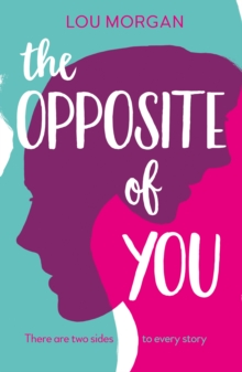 The Opposite of You, Paperback / softback Book
