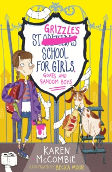 St Grizzles School for Girls, Goats and Random Boys, Paperback Book