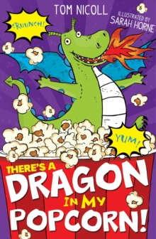 There's a Dragon in My Popcorn!, Paperback Book