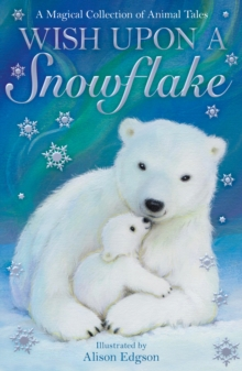 Wish Upon a Snowflake, Paperback / softback Book