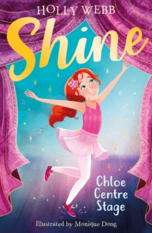 Chloe Centre Stage, Paperback / softback Book