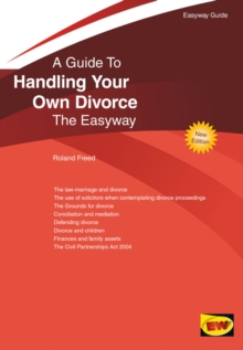 Guide To Handling Your Own Divorce : The Easyway, Paperback Book