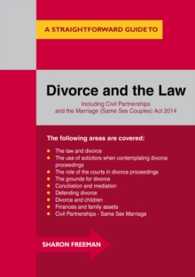 A Straightforward Guide To Divorce And The Law : Revised Edition 2015, Paperback Book