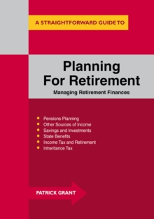 Planning for Retirement : Managing Retirement Finances, Paperback Book
