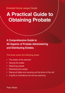 A Practical Guide to Obtaining Probate, Paperback Book