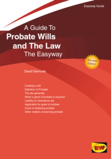 Probate Wills and the Law : The Easyway, Paperback Book