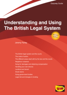 Understanding And Using The British Legal System : The Easyway, Paperback / softback Book