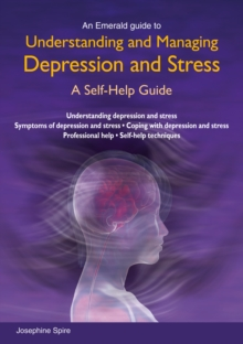 Understanding And Managing Depression And Stress, Paperback / softback Book