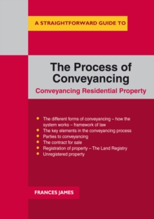 A Straightforward Guide To The Process Of Conveyancing, Paperback / softback Book