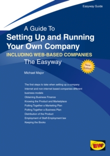 A Guide To Setting Up And Running Your Own Company : Including Web-Based Companies, Paperback Book