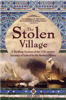 The Stolen Village : Baltimore and the Barbary Pirates, Paperback / softback Book