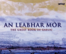 An Leabhar Mor : The Great Book of Gaelic, Hardback Book