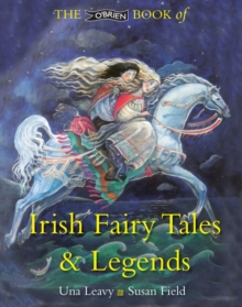 The O'Brien Book of Irish Fairy Tales and Legends, Paperback / softback Book