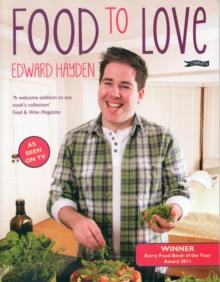 Food To Love, Paperback / softback Book