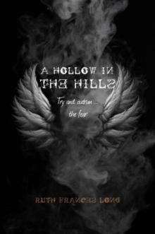 A A Hollow in the Hills : Try to outrun the fear, Paperback Book