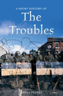 A Short History of the Troubles, Paperback / softback Book