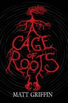 A Cage of Roots : Book 1 in the Ayla Trilogy, Paperback Book