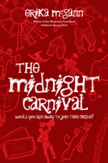 The Midnight Carnival : Step Right Up, Don't be Shy, Paperback Book