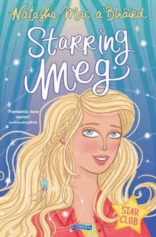 Starring Meg : Star Club Book 2, Paperback / softback Book