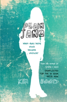Plain Jane : When does being stuck become ... unstuck?, EPUB eBook