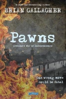 Pawns : Ireland's War of Independence, Paperback Book