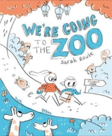We're Going to the Zoo!, Hardback Book