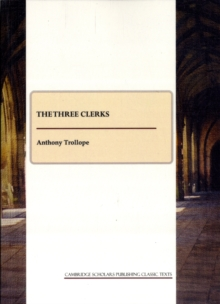 The Three Clerks, Paperback Book