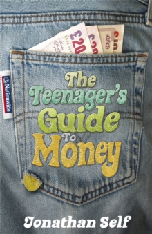 The Teenager's Guide to Money, Paperback Book