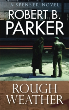 Rough Weather (A Spenser Mystery), Paperback Book