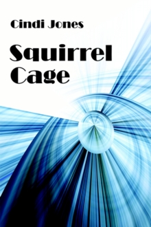 Squirrel Cage, Paperback Book