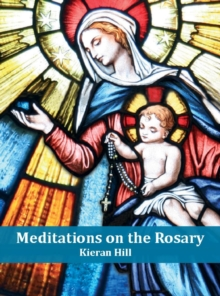 Meditations on the Rosary, Paperback / softback Book