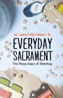 Everyday Sacrament, Paperback / softback Book