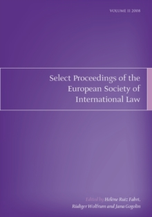 Select Proceedings of the European Society of International Law, Volume 2, 2008, PDF eBook