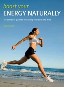 Boost Your Energy Naturally, Paperback / softback Book