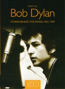 Bob Dylan SBTS Small : Stories Behind the Songs 1962-1969, Paperback Book