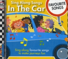 Sing Along Songs in the Car - Favourite Songs, CD-Audio Book