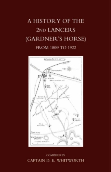 History of the 2nd Lancers (gardner's Horse)from 1809-1922, Hardback Book