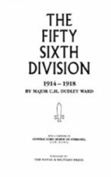 56th Division (1st London Territorial Division), 1914-1918, Hardback Book
