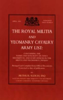 Royal Militia and Yeomanry Cavalry Army List, Hardback Book