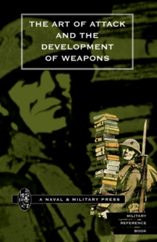 Art of Attack and the Development of Weapons, Hardback Book