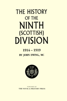 History of the 9th (Scottish) Division, Hardback Book