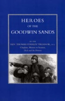 Heroes of the Goodwin Sands, Hardback Book
