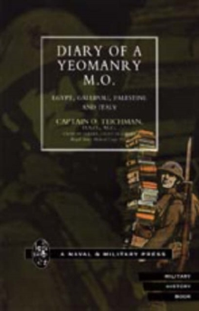 Diary of a Yeomanry MO (Medical Officer) : Egypt, Gallipoli. Palestine and Italy, Hardback Book