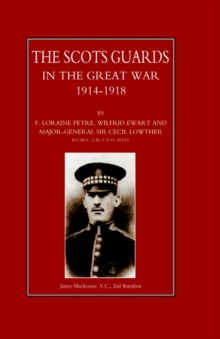 Scots Guards in the Great War, Hardback Book