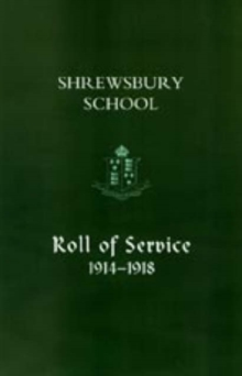 Shrewsbury School, Roll of Service 1914-1918, Hardback Book