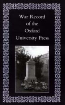 War Record of the University Press, Oxford, Hardback Book