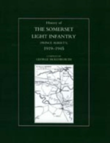 History of the Somerset Light Infantry (Prince Albert's) : 1946-1960, Hardback Book