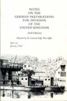 Notes on German Preparations for the Invasion of the United Kingdom, Hardback Book