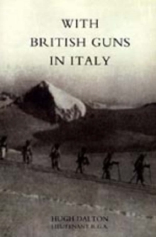 With British Guns in Italy, Hardback Book